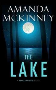 The Lake (A Berry Springs Novel Book 2)