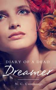 Diary of a Dead Dreamer by N.C. Cummings