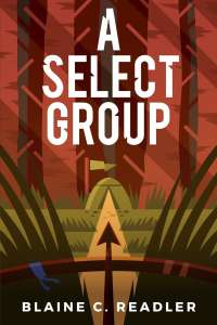 A Select Group by Blaine C. Readler
