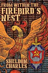 From Within the Firebird's Nest by Sheldon Charles