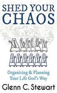 Shed Your Chaos by Glenn C. Stewart