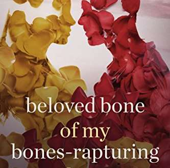 Review: Beloved Bone of My Bones-Rapturing Love by Myrline Pierre Fils