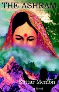 The Ashram by Sattar Memon