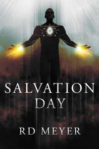Salvation Day by RD Meyer