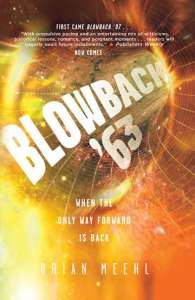 Blowback '63 by Brian Meehl