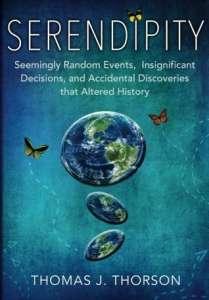 Serendipity by Thomas J. Thorson