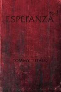 Esperanza by Tommy Tutalo