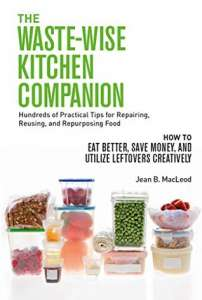 The Waste-Wise Kitchen Companion by Jean B. MacLeod