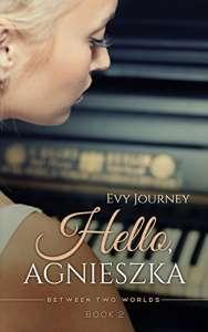 Hello, Agnieszka by Evy Journey