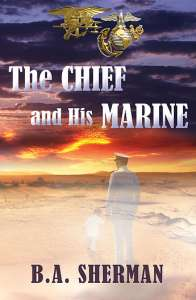 The Chief and His Marine by B.A. Sherman
