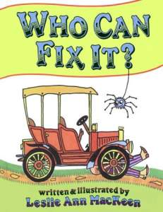 Who Can Fix It? by Leslie Ann MacKeen