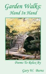 Garden Poems: Hand in Hand by Gary W. Burns