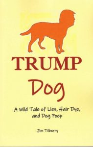 Trump Dog by Jim Tilberry