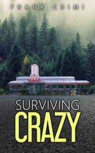Surviving Crazy by Frank Crimi